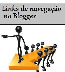 Customizar os Links de Navegação do Blogger