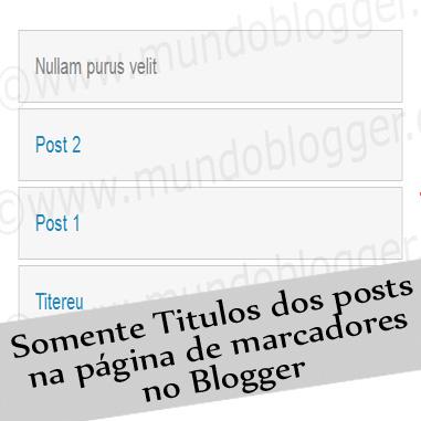 Como Exibir somente títulos dos posts na página de marcadores