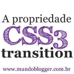 Conhecendo a propriedade CSS3 transition