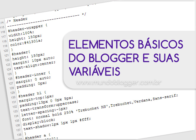 Elementos Básicos do Blogger e suas variáveis
